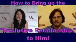 Exclusive Relationship Talk