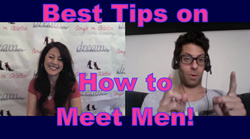 How to Meet Men - Dating Tips