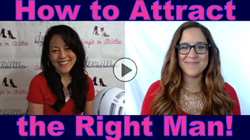 How to Attract the Right Man