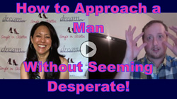 How to Approach a Man