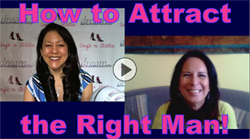 Show #160: How to Attract the Right Man!