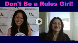 Show #163: Don't Be a Rules Girl!