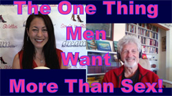 Show #187: The One Thing Men Want More Than Sex!