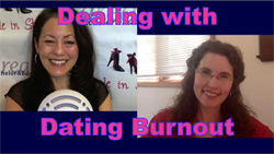 Show #193: Dealing with Dating Burnout