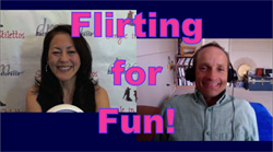 Show #199: Flirting for Fun