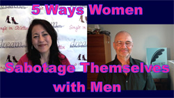 Show #200: 5 Ways Women Sabotage Themselves with Men