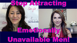 Show #207: Stop Attracting Emotionally Unavailable Men