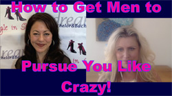 Show #219: How to Get Men to Pursue You Like Crazy