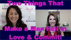 Show #218: Two Things that Make a Man Fall in Love & Commit