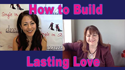 Show #227: How to Build Lasting Love