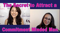 Show #239: The Secret to Attract a Commitment Minded Man
