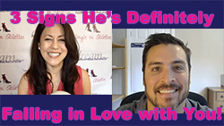 Show #245: 3 Signs He's Definitely  Falling in Love with You!