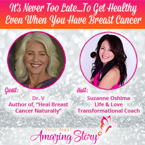 "Dr. V - Author of ""Heal Breast Cancer Naturally"""