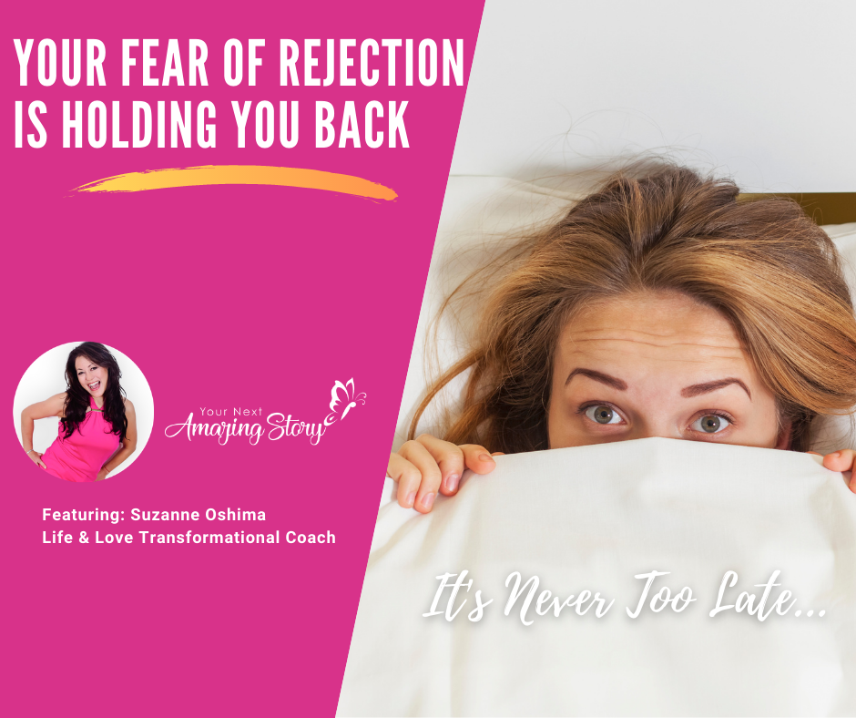 Your Fear of Rejection is Holding You Back