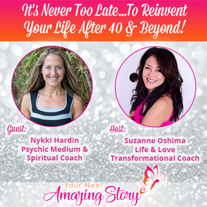 To Reinvent Your Life After 40 & Beyond!