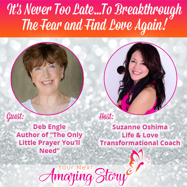 Breakthrough Fear and Find Love Again!
