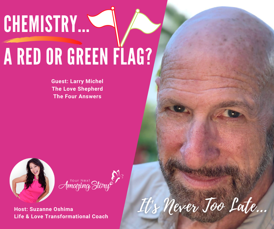 Chemistry - A Red or Green Flag?